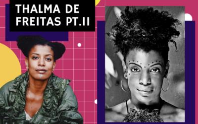 Thalma de Freitas on being Black, longevity and more